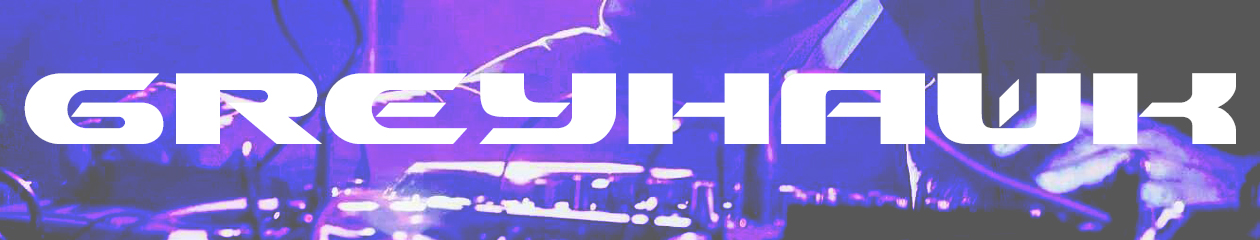 Greyhawk | DJ/Producer